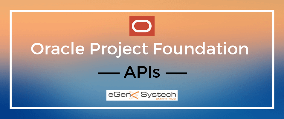 Oracle Project Foundation APIs 1